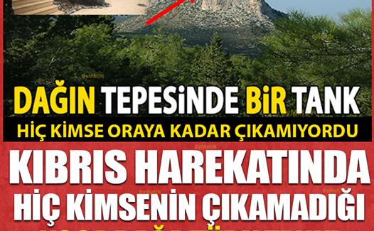 Kıbrıs harekatında kimsenin çıkamadığı o dağ'a Türk tankı bakın nasıl çıkmış !